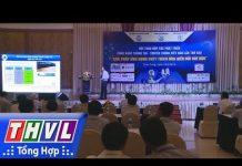 THVL |Giải pháp ứng dụng công nghệ thông tin thích ứng biến đổi khí hậu ĐBSCL