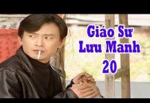 Xem Giáo Sư Lưu Manh – Tập 20 | Phim Tình Cảm Đài Loan Hay Nhất – Phim Bộ Đài Loan
