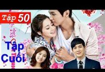 Xem Hôn Em Ngàn Lần Tập 50 – Tập Cuối HD | Phim Hàn Quốc Hay Nhất