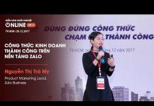 Xem [Diễn đàn Khởi Nghiệp Online 2017] Chia sẻ từ Bà Nguyễn Thị Trà My