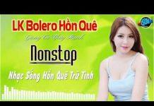 Xem LK Bolero Hồn Quê Trữ Tình Remix | Nhạc Sống Nonstop Bolero Trữ Tình Cực Mới | Giọng Ca Thúy Hạnh