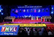 Xem THVL | Lễ trao danh hiệu Doanh nhân trẻ khởi nghiệp xuất sắc 2018
