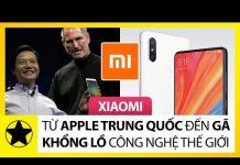 """Lịch Sử Xiaomi – Từ """"Apple Trung Quốc"""", Đến Gã Khổng Lồ Công Nghệ Thế Giới"""
