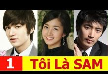 Xem Tôi là Sam Tập 1 HD | Phim Hàn Quốc Hay Nhất