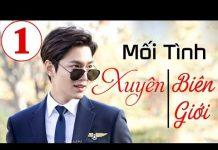 Xem Lee Min Ho – Mối Tình Xuyên Biên Giới Tập 1 | Phim Hàn Quốc Hay Nhất