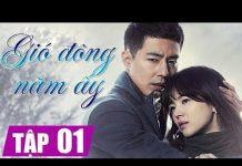 Xem Gió đông năm ấy tập 1-Phim Hàn Quốc hay nhất