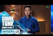 Xem Startup Việt Kiều Được Shark Linh Đầu Tư 11 Tỷ Đồng Tại Shark Tank | Shark Tank Việt Nam Mùa 2