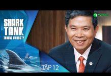 Xem Khởi  Nghiệp Tuổi 70 Và Dự Án Động Trời  | Shark Tank Việt Nam Tập 12 [Full]