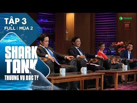 """Xem Shark Tank Việt Nam Tập 3    """"Liên Minh"""" Các Shark Đối  Đầu Không Khoan Nhượng   Mùa 2 [Official]"""
