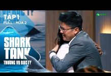Xem Shark Tank Việt Nam Tập 1| Kỷ Lục Startup Nhận Số Tiền Đầu Tư Gấp 6 Lần Số Tiền Mong Muốn | Mùa 2