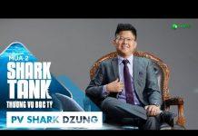 Xem JobsGo Là Nhân Tố Còn Thiếu Trong #TeamSharkDzung? | Shark Tank Việt Nam Mùa 2 | Thương Vụ Bạc Tỷ