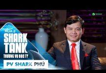 """Xem """"Bạch Tuộc"""" Shark Phú Đã """"Mở Vòi""""!   Shark Tank Việt Nam Mùa 2   Thương Vụ Bạc Tỷ"""