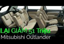 Xem Mitsubishi Outlander CKD lại vừa được giảm giá | Tin xe hơi