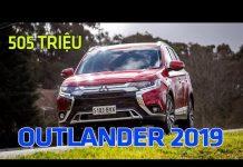 Xem Mitsubishi Outlander 2019 ra phiên bản mới | Tin Xe Hơi
