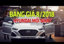 Xem Giá xe ô tô Hyundai cập nhật mới nhất tháng 8/2018   Tin Xe Hơi