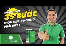 Xem [2018] 35 Bước test máy iPhone CỰC CHUẨN tại Di Động Mango