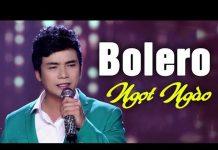 Xem Bolero Chọn Lọc Gây Chấn Động Lòng Người – Lk Nhạc Vàng Bolero Hay Nhất 2018 LÊ SANG