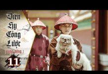 Xem Diên Hy Công Lược – Tập 11 (Lồng Tiếng) | Phim Bộ Trung Quốc Hay Nhất 2018 (17H, thứ 2-6 trên HTV7)