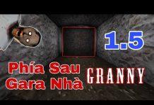 Xem Granny #114: Khám Phá Phía Sau Gara Xe Ô Tô Trong Phiên Bản 1.5 | Toq Starz