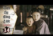Xem Diên Hy Công Lược – Tập 14 (Lồng Tiếng) | Phim Bộ Trung Quốc Hay Nhất 2018 (17H, thứ 2-6 trên HTV7)