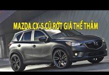 Xem Mazda CX-5 cũ rớt giá thê thảm tại Việt Nam   Tin Xe Hơi