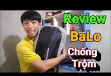 Review Ba Lô Du Lịch Chống Trộm Cho Dân Yêu Công Nghệ | QUANG BÌNH OFFICIAL