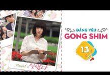 Xem Gong Shim Đáng Yêu – Tập 13 FULL | Phim Tình Cảm Hài Hàn Quốc Hay