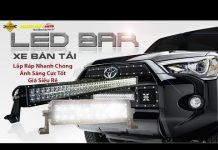 Xem Lắp đặt đèn led bar bổ sung ánh sáng xe bán tải giá rẻ ở đâu tại tphcm
