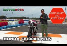 Xem Honda CB1000R Plus 2019 Đỏ Dunhill độc nhất đã về đến Motorrock – LH đặt xe: 0931 105 538
