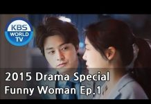 View Funny Woman | 웃기는 여자 Ep.1  [2015 Drama  Special / ENG / 2015.04.03]