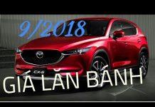 Xem Mazda cx5 2018 Giá lăn bánh toàn quốc mới nhất 9/2018 | TIN XE HƠI