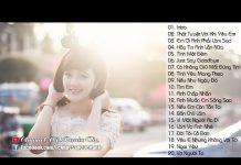 Xem Liên Khúc Nhạc Trẻ Remix Hay Nhất Tháng 5 2016 – Việt Mix – LK Nhạc Trẻ Remix Xung Căng Nhất (P8)
