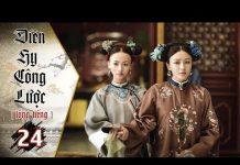 Xem Diên Hy Công Lược – Tập 24 (Lồng Tiếng) | Phim Bộ Trung Quốc Hay Nhất 2018 (17H, thứ 2-6 trên HTV7)