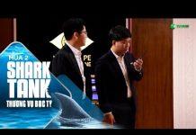 Xem Shark Tank Tập 10: Thương Vụ Trong Phòng Kín Sẽ Diễn Ra Như Thế Nào? | Thương Vụ Bạc Tỷ | Mùa 2