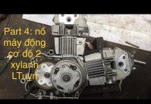 Xem dạy sửa xe: part 4 nổ máy động cơ độ hai đầu nòng, trả lời mọi gúc mắt