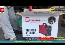 Máy hàn Sasuke MMA 200 Công nghệ nhật bản – Máy hàn chuyên que hàn 3.2mm