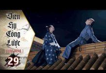 Xem Diên Hy Công Lược – Tập 29 (Lồng Tiếng) | Phim Bộ Trung Quốc Hay Nhất 2018 (17H, thứ 2-6 trên HTV7)