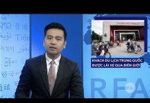 Đài RFA tối ngày 06/9/2018: KHÁCH du lịch TRUNG QUỐC tự do LÁI XE qua BIÊN GIỚI sang Việt Nam
