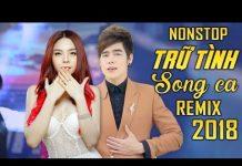 Xem Liên Khúc Nhạc Trữ Tình Remix Hay Nhất | Nonstop Sến Nhảy Song Ca | Saka Trương Tuyền, Lưu Chí Vỹ