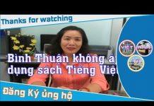 Bình Thuận không áp dụng sách Tiếng Việt 1 Công nghệ giáo dục vì sợ bị ngu dân
