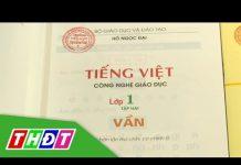 Cần hiểu đúng về sách Tiếng Việt lớp 1 – Công nghệ Giáo dục   THDT