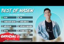 Xem Masew 2018: Tuyển Tập 10 Bản Nhạc Remix Triệu View Của Masew – Nhạc EDM Remix Việt Hay Nhất 2018