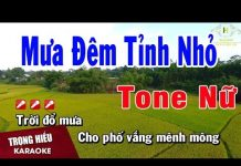Xem Karaoke Mưa Đêm Tỉnh Nhỏ Tone Nữ Nhạc Sống   Trọng Hiếu