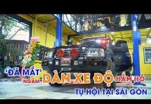 Xem [Xe360] 'Đã mắt' ngắm dàn xe độ hầm hố tụ hội tại Sài Gòn