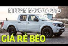 Xem Xe bán tải Nissan Navara 2019 giá rẻ bèo   Tin Xe Hơi
