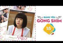 Xem Gong Shim Đáng Yêu – Tập 18 FULL | Phim Tình Cảm Hài Hàn Quốc Hay