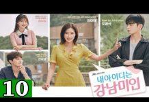 Xem Người đẹp Gangnam – Tập 10 (Thuyết minh) | Phim Hàn Quốc mới nhất