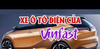 Vinfast: Xe ô tô điện sẽ dùng công nghệ PIN của LG | KIA Cerato 2019 đổi mới toàn diện