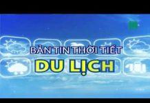 Thời tiết du lịch 08/09/2018: Tránh thăm thú các tỉnh từ Thanh Hóa đến Quảng Bình | VTC14