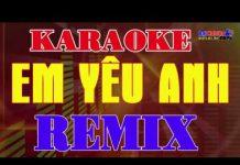 Xem Karaoke Nhạc Sống || Em Yêu Anh Remix || Tone Nữ || Beat New || Organ Đại Nghiệp
